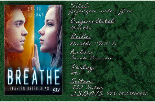 Breathe 01 - Gefangen unter Glas von Sarah Crossan