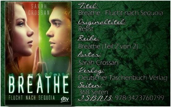 Breathe 02 - Flucht nach Sequoia von Sarah Crossan