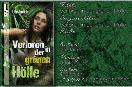 Verloren in der grünen Hölle von Ute Jäckle (Kidnapper Lover 01 - Kidnapper Dearest)