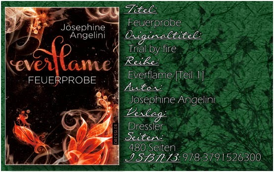 Everflame 01 - Feuerprobe von Josephine Angelini (altes Cover)