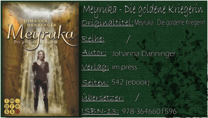 Meyruka - Die goldene Kriegerin von Johanna Danninger