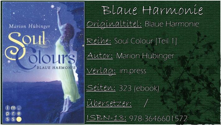 Soul Colours 01 - Blaue Harmonie von Marion Hübinger
