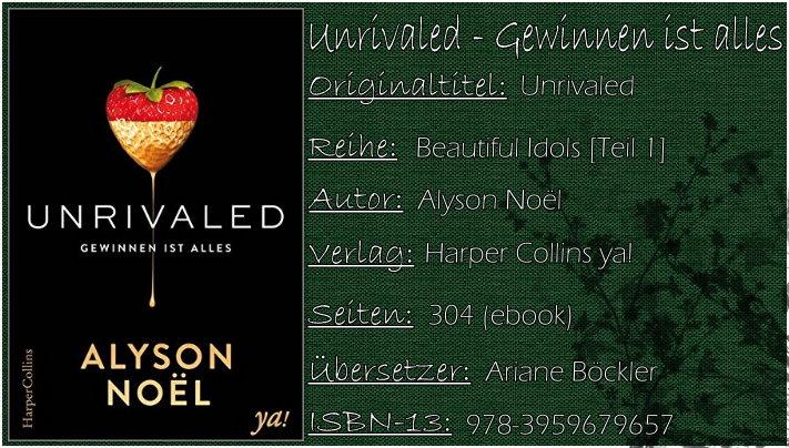 Unrivaled - Gewinnen ist alles (Beautiful Idols - Die Nacht gehört dir) von Alyson Noël