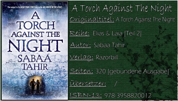 Elias & Laia 02 - A Torch Against the Night von Sabaa Tahir