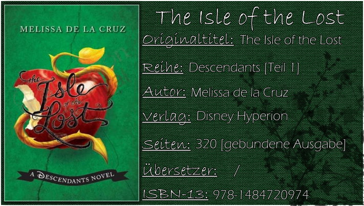 Disney's Descendants 01 - The Isle of the Lost von Melissa de la Cruz