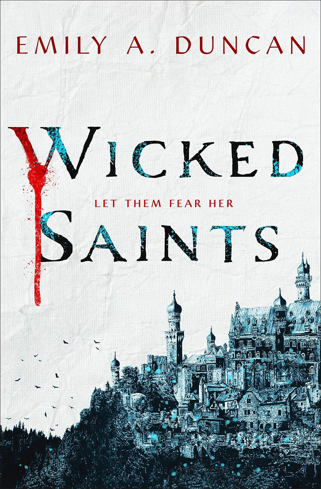 Something Dark and Holy 01 - Wicked Saints von Emily A. Duncan