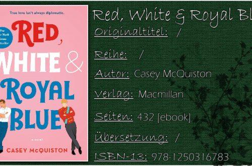 Red, White and Royal Blue von Casey McQuiston