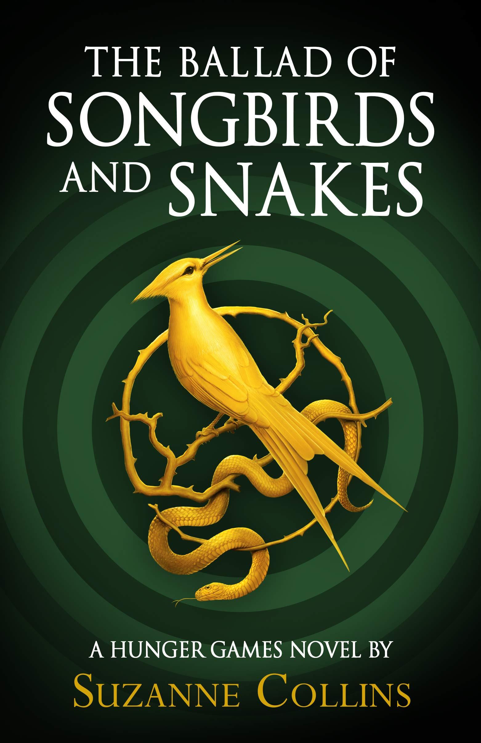 The Ballad of Songbirds and Snakes von Suzanne Collins (Tribute von Panem / Hunger Games Prequel)