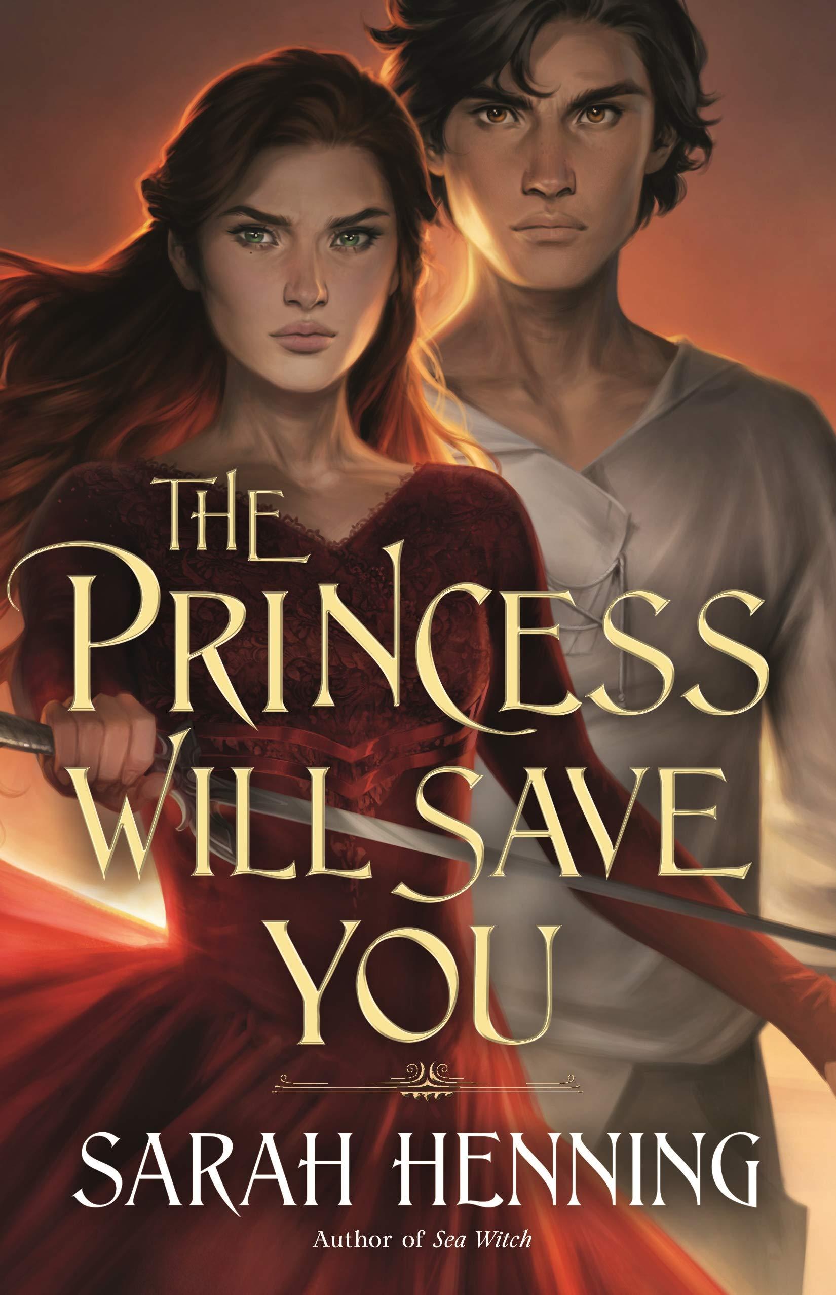 The Princess Will Save You von Sarah Henning