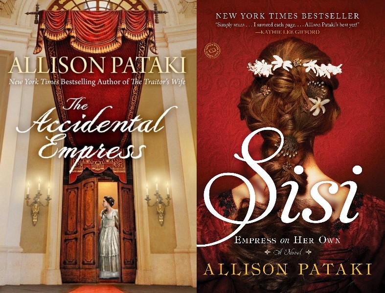 The Accidental Empress + Sisi: Empress On Her Own von Allison Pataki