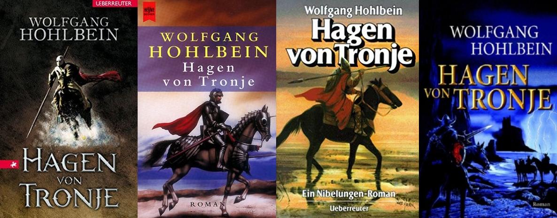 Hagen von Tronje von Wolfgang Hohlbein