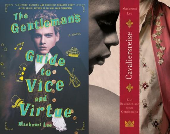 """""""The Gentleman's Guide to Vice and Virtue"""" ist """"Cavaliersreise - Die Bekenntnisse eines Gentlemans"""" von Mackenzi Lee"""