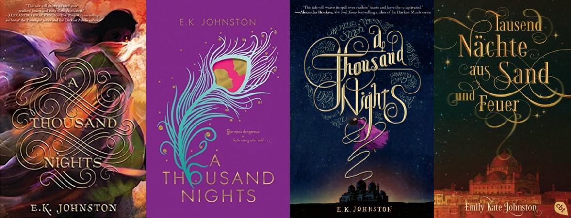 A Thousand Nights von E.K. Johnston aka Tausend Nächte aus Sand und Feuer von Emily Kate Johnston