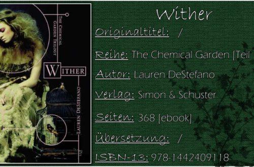 The Chemical Garden 01 - Wither von Lauren DeStefano