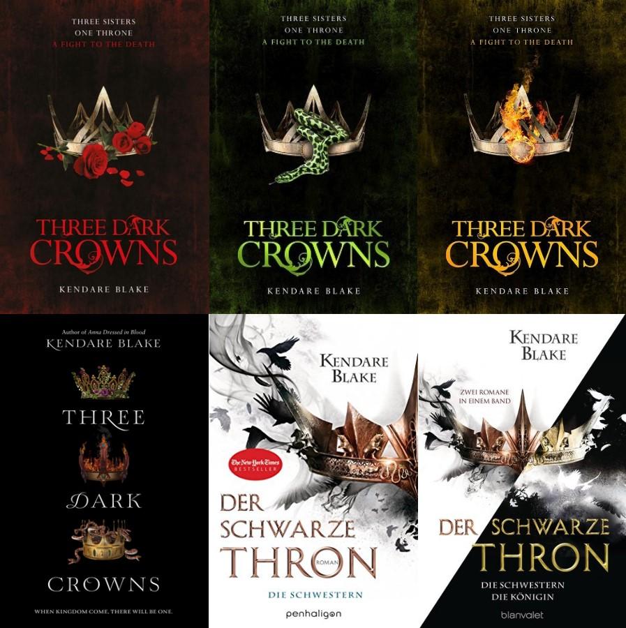 Three Dark Crowns aka Der Schwarze Thron 01 - Die Schwestern von Kendare Blake