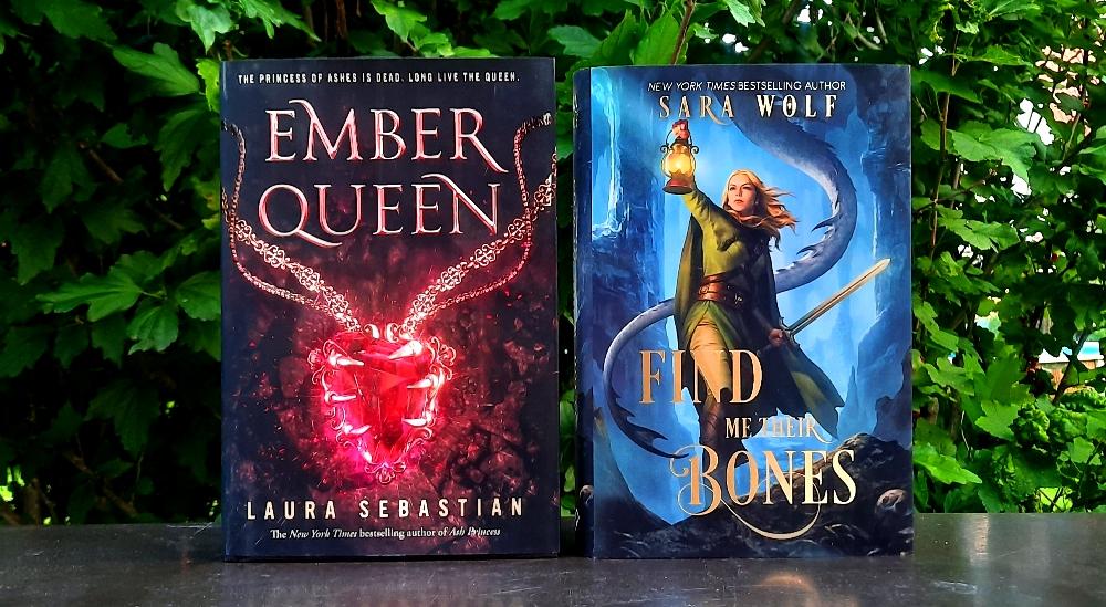Ember Queen von Laura Sebastian & Find me their Bones von Sara Wolf
